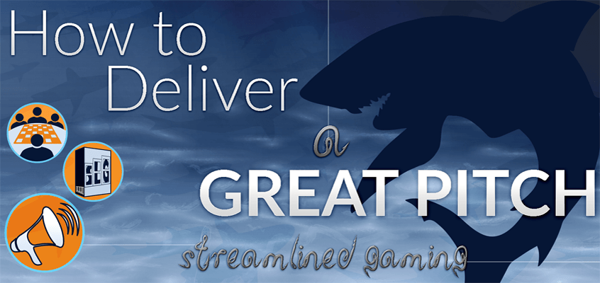 Header for How to Deliver a Great Pitch with a Shark Silhoutte & Streamlined Gaming Logos for Promotion, Production and Playtesting