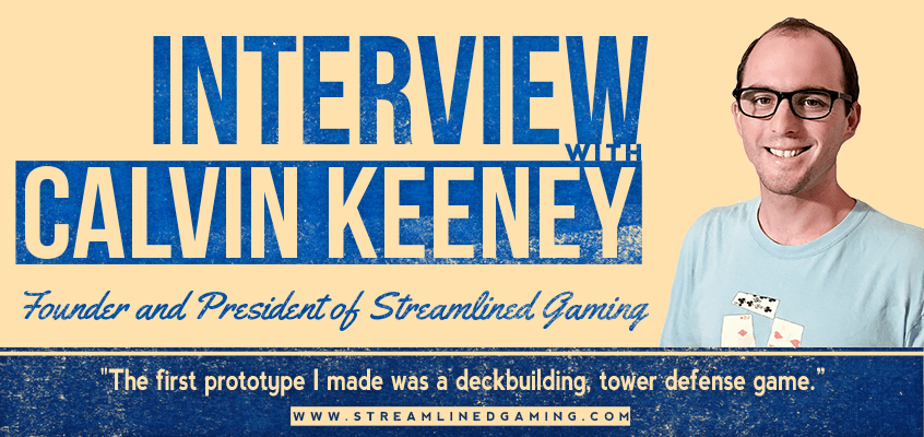 Streamlined Gaming Interview with Calvin Keeney