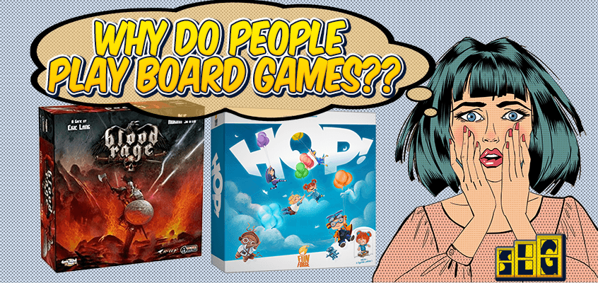 "Worried girl asking ""Why Do People Play Board Games?"""