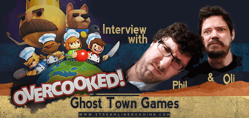 Overcooked Ghost Town Games Interview Streamlined Gaming