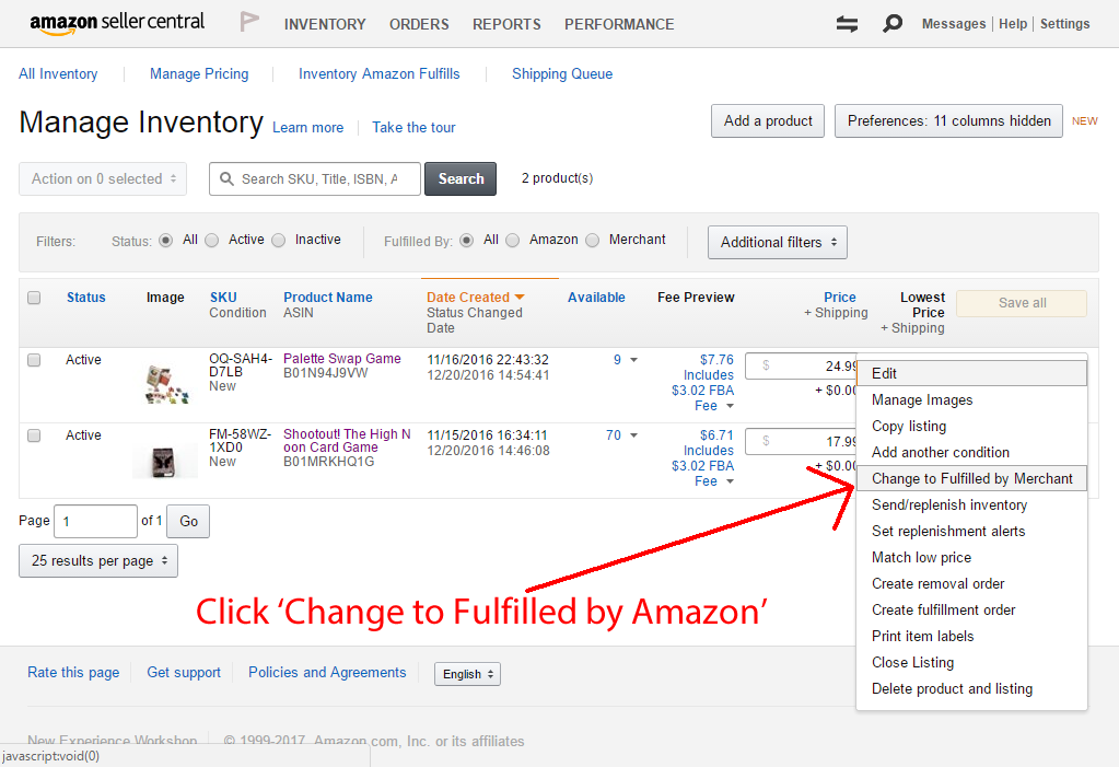 Screenshot of Amazons 'Manage Inventory' page with a red arrow showing you to click 'Change to Fulfilled by Amazon'