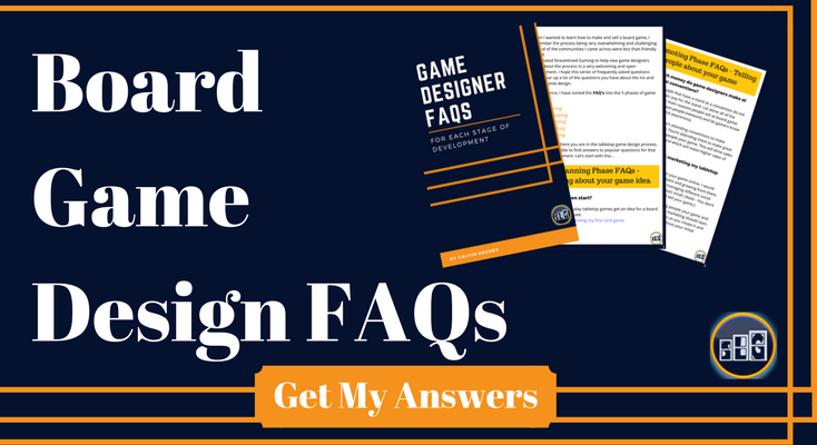 "Board Game Design Frequently Asked Questions Call to Action image for Streamlined Gaming. ""Board Game Design FAQs"" written in top left with ""Get My Answers"" typed in the bottom with pamphlets in top right."