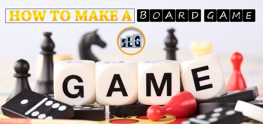 "Text at the top saying ""how to make a board game"" with the Streamlined Gaming logo in the middle. Board game pieces are in the background of the image"